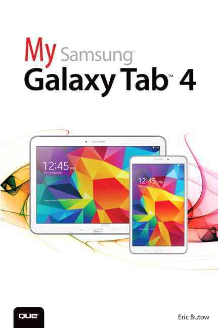 My Samsung Galaxy Tab 4 By Butow, Eric